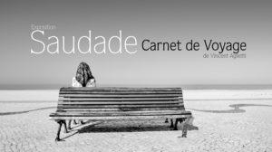 affiche officille Saudade Carnet de Voyage