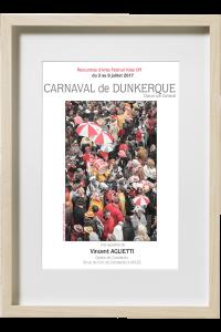Affiche de l'exposition du Carnaval de Dunkerque de Vincent Aglietti, pour les rencontres d'Arles festival voies off.